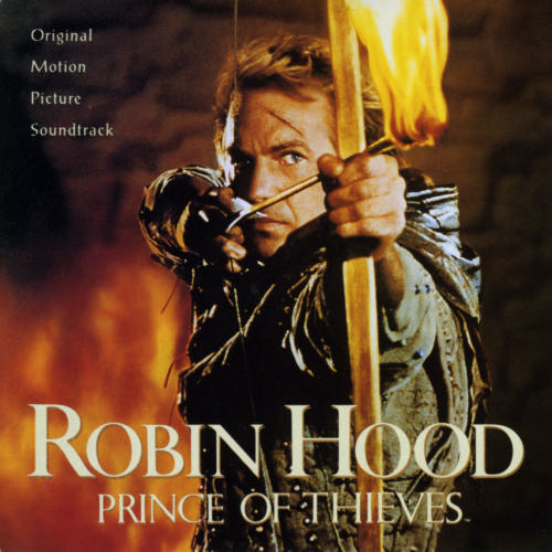 Robin Hood: Prince Of Thieves [Original Motion Picture Soundtrack]