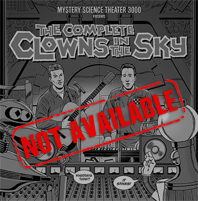 Product_Not_Available_MST3K_The_Complete_Clowns_In_The_Sky