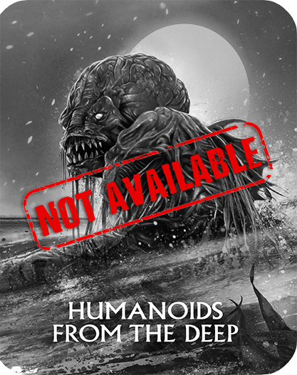 Product_Not_Available_Humanoids_From_The_Deep_Steelbook