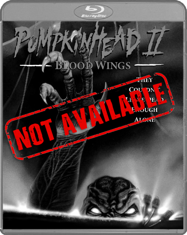 Pumpkinhead II: Blood Wings (SOLD OUT)