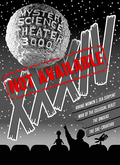 Product_Not_Available_MST3K_Volume_XXXIV