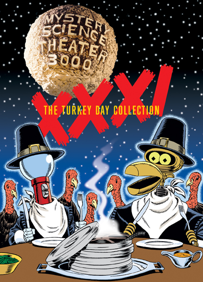 MST3K: Volume XXXI, The Turkey Day Collection [Collector's Edition Tin] (SOLD OUT)