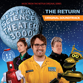 MST3K: The Return - Music From The Netflix Original Series product image