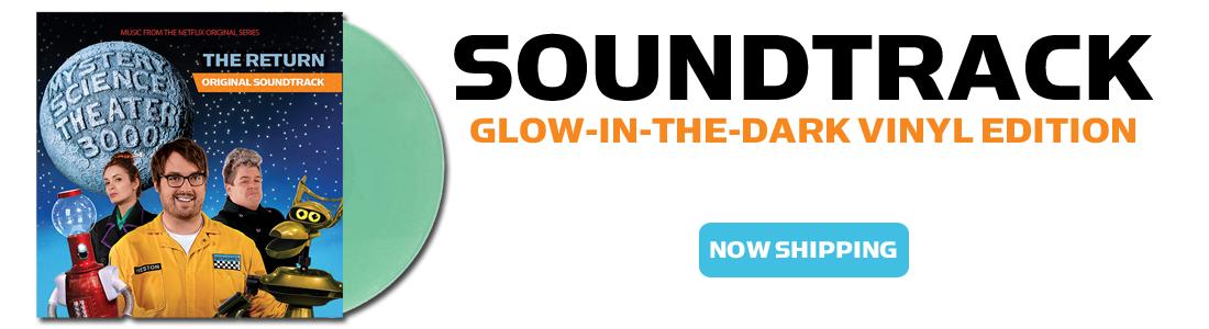 MST3K Soundtrack Glow In The Dark Vinyl Edition