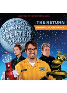 MST3K: The Return - Music From The Netflix Original Series