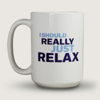 MST3K I Should Really Just Relax (15 Ounce Coffee Mug)