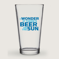 I Wonder If There's Beer On The Sun (Pint Glass)