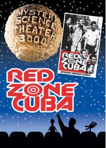 MST3K: Red Zone Cuba