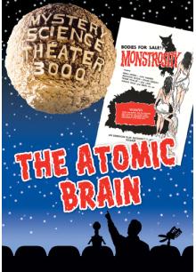 MST3K: The Atomic Brain