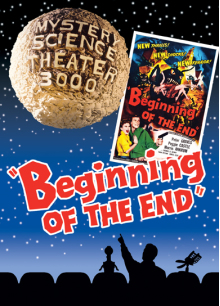 MST3K: Beginning Of The End